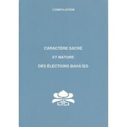 Caractère sacré et nature des élections - compilation