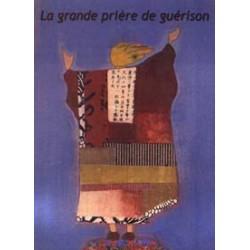 Grande prière de Guérison