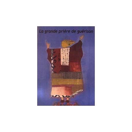 Bahá'u'lláh Grande prière de Guérison
