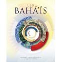 Les Bahá'ís : Contribuer à bâtir une nouvelle civilisation mondiale