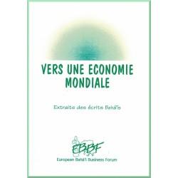 Vers une économie mondiale - Extraits des écrits Bahá'ís