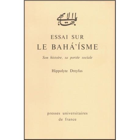Essai sur le bahá'ísme, son histoire, sa portée sociale
