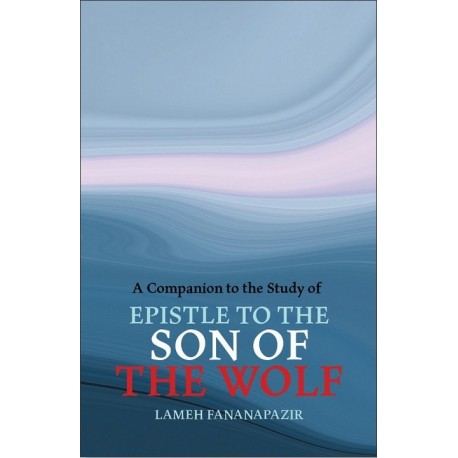 A companion to the Study of Epistle to the son of the wolf