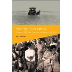 'Visiting 'Abdu'l-Bahá', Volume 1 sur les pèlerins qui ont visité 'Abdu'l-Bahá en Terre Sainte