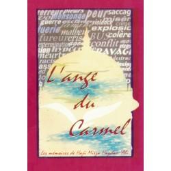 L'ange du Carmel, récit autobiographique de Hâji Mirzà Haydar-`Ali de  l'âge apostolique de la foi bahá'íe.