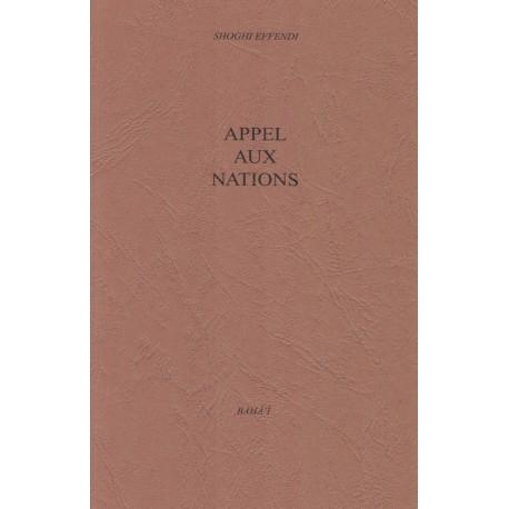 Shoghi Effendi,Appel aux nations