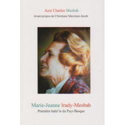 Marie-Jeanne Irady-Mesbah, première bahá'íe du Pays Basque
