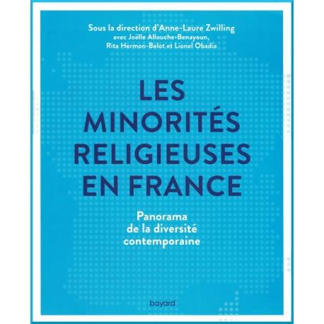 Les minorités religieuses en France, sous la direction d'Anne-Laure Zwiliing avec  ALLOUCHE-BENAYOUN , HERMON-BELOT & OBADIA