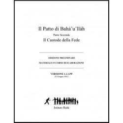 Ruhi - Livre 8 - Unité 2 - en italien -L'alliance de Bahá'u'lláh -  Le Gardien de la Foi