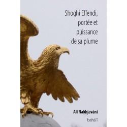 Shoghi Effendi, portée &...