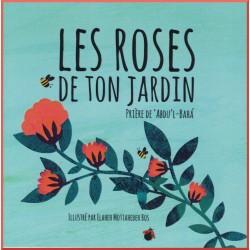 Les roses de ton jardin
