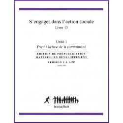 Ruhi - Livre 13 - Unité 1 - S'engager dans l'action sociale : Éveil à la base de la communauté