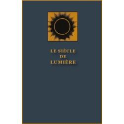 Siècle de Lumière, Compilation de la Maison Universelle de Justice