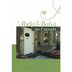 'Abdu'l-Bahá au Canada, séjour de 1912, causeries