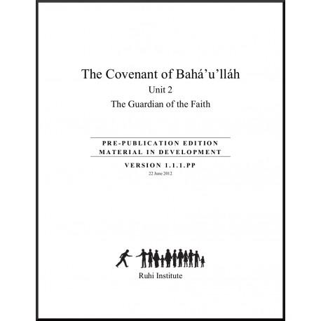 Ruhi - Livre 8 - Unité 2 - En anglais - L'alliance de Bahá'u'lláh -  Le Gardien de la Foi