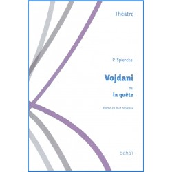 Vojdani ou la quête, Pièce de théâtre pour découvrir la foi
