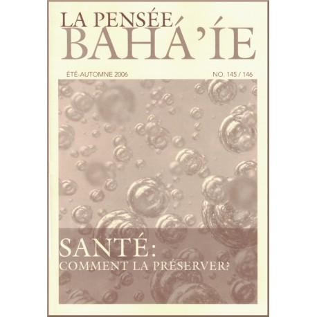 La pensée Bahá'íe 145 et 146: Santé comment la préserver