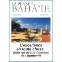 La pensée bahá'ie n°165/166 : L'excellence en toute chose pour un avenir heureux de l'humanité