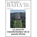 La pensée bahá'íe n°167/168 : Le pouvoir transformateur de la parole divine