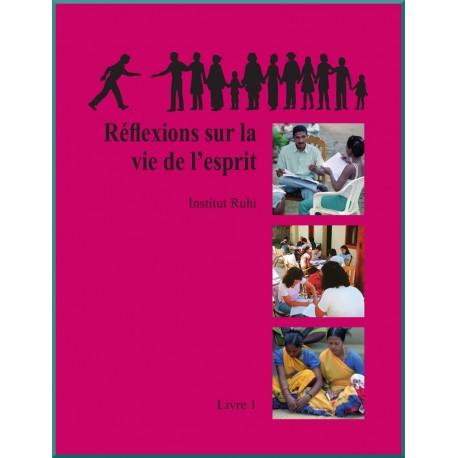 Nouvelle Version -Livre 1 - Réflexions sur la vie de l'esprit