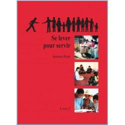 Ruhi - Livre 2 - Se lever pour servir en français