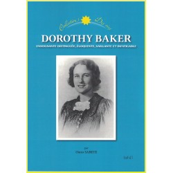 Dorothy Baker , Enseignante distinguée, éloquente, vaillante et infatigable