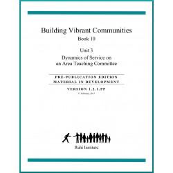 Ruhi - Livre 10 - Unité 3 - En anglais - La dynamique du service au sein d'un CEG - Construire des communautés vibrantes