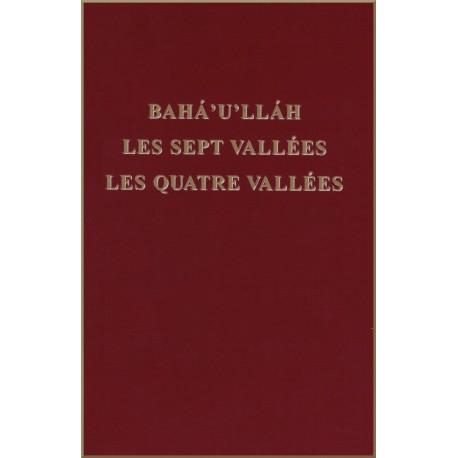 Bahá'u'lláh Les Sept Vallées - Les quatre vallées
