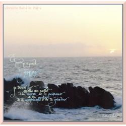Calligraphie 'Et quand je regarde la mer....' - C58