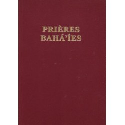 Prières bahá'íes - édition révisée et élargie