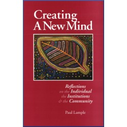 Creating a new mind , Réflections on the Individual,the institutions and the community