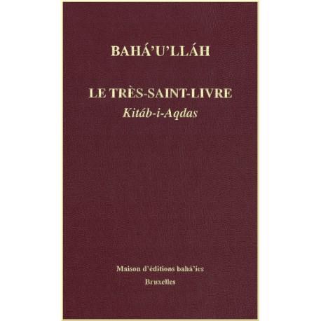 Le Très-Saint-Livre - Kitáb-i-Aqdas