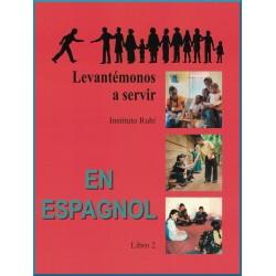 *Nouvelle Version * Livre 2 - En Espagnol -Se lever pour servir