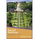 Sacred Stairway,  histoire du tombeau du Báb, Volume 3 de 1963 à 2001