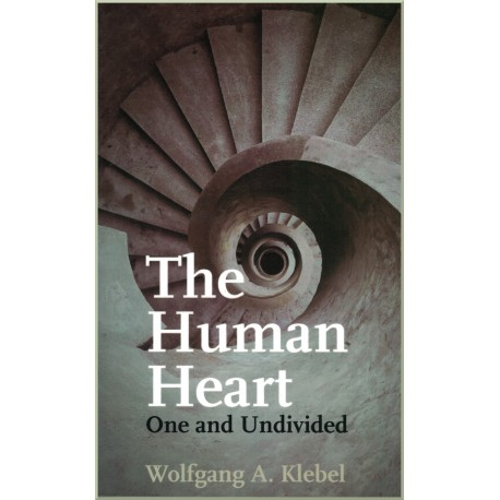 The Human Heart, One and Undivided author Wolfgang A.Klebel