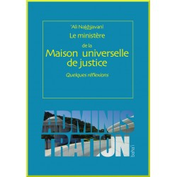 Maison Universelle de Justice : Quelques réflexions