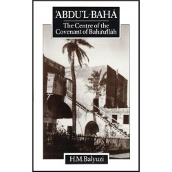 'Abdu'l-Bahá - The Centre...