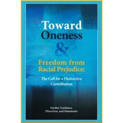 Toward Oneness & Freedom...
