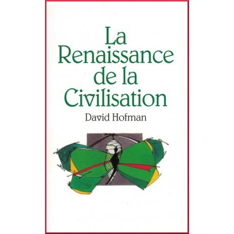 HOFMAN David Renaissance de la civilisation