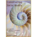 Construtcing social reality, An Inquiry into the Normative Foundations of Social change