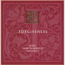 Écrits et prières de 'Abdu'l-Bahá sur le thème du pardon en anglais