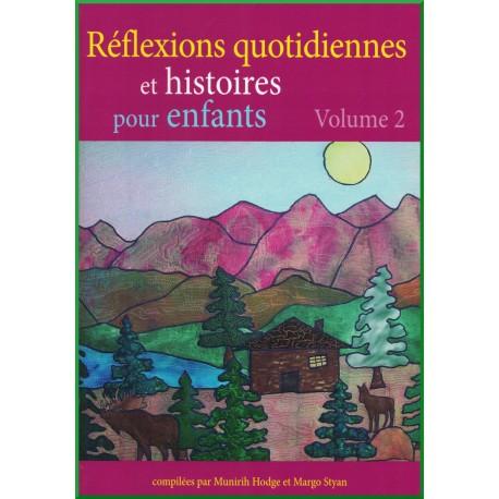 Réflexions quotidiennes et histoires pour enfants Volume 2