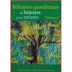 Réflexions quotidiennes et histoires pour enfants - Volume 4