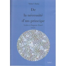 Abdu'l-Bahá De la nécessité d'un principe - Lettre à Auguste Forel