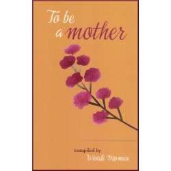 To be a mother