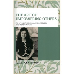 The art of Empowering Others The life and times of Gayle Abas Woolson Knight of Bahá'u'lláh