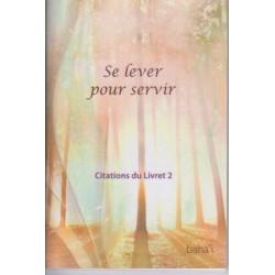 Citations livre 2 - Se lever pour servir