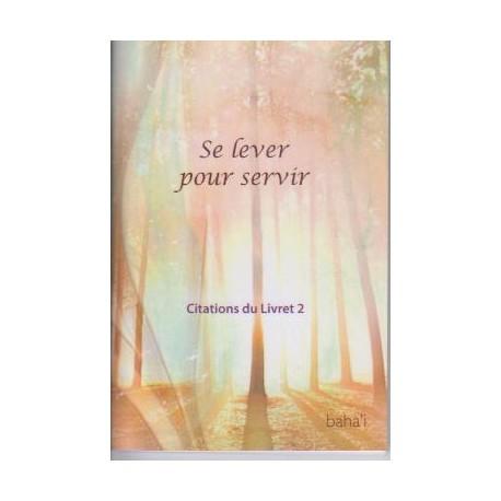 Divers Se lever pour servir - citation du livret Ruhi 2