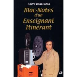 BRUGIROUX André Bloc notes d'un enseignant