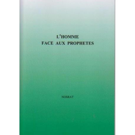 Divers Homme face aux prophètes